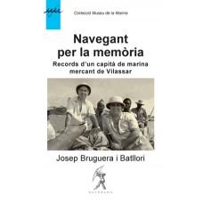 Navegant per la memòria de Josep Bruguera i Batllori