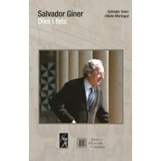 Salvador Giner. Dies i fets de Salvador Giner i Maite Montagut