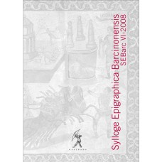 Sylloge Epigraphica Barcinonensis VI (2008)
