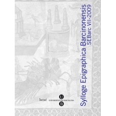 Sylloge Epigraphica Barcinonensis VII (2009)