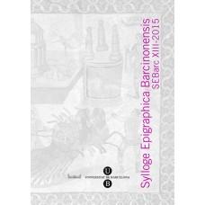 Sylloge Epigraphica Barcinonensis XIII (2015)