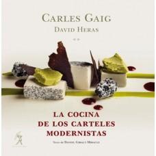 La cocina de los carteles modernistas de Carles Gaig y David Heras