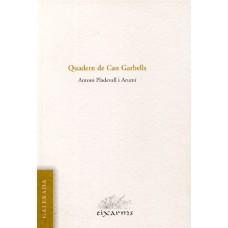 Quadern de Can Garbells d'Antoni Pladevall i Arumí
