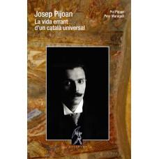 Josep Pijoan. La vida errant d'un català universal de Pol Pijoan i Pere Maragall