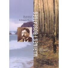 Als cent anys de l'eclosió literària de Joaquim Ruyra: «Marines i Boscatges»
