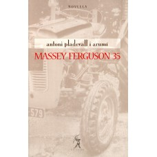 Massey Ferguson 35 d'Antoni Pladevall i Arumí