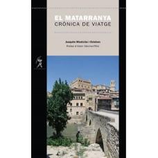 El Matarranya Crònica de viatge de Joaquim Montclús i Esteban