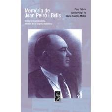 Memòria de Joan Peiró i Belis de Pere Gabriel Josep Puig i Pla Maria Salicrú-Maltas