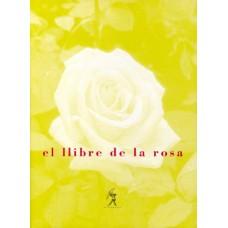 El llibre de la rosa de M. Aurèlia Capmany, Josep M. Espinàs, Jordi Maluquer, Manuel de Pedrolo i Ramon Folch i Camarasa