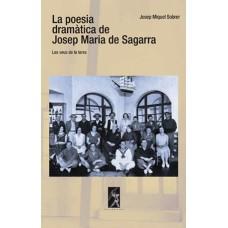 La poesia dramàtica de Josep Maria de Sagarra: les veus de la terra de Josep Miquel Sobrer