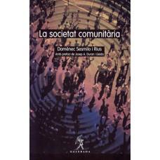 La societat comunitària de Domènec Sesmilo i Rius
