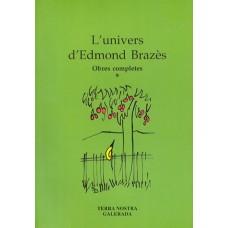 L'Univers d'Edmond Brazès (Obres completes)