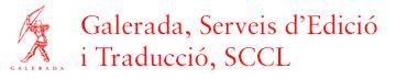 Galerada, Serveis d'Edició i Traducció, SCCL